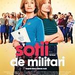 """Filmul """"Sotii de militari"""" – 2019 si cateva pareri persoanale"""