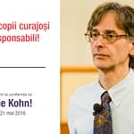 "Alfie Kohn – Conferinta ""Sa sprijinim curajul!"""